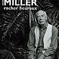 Livre : henry miller, rocher heureux de brassaï - 1978