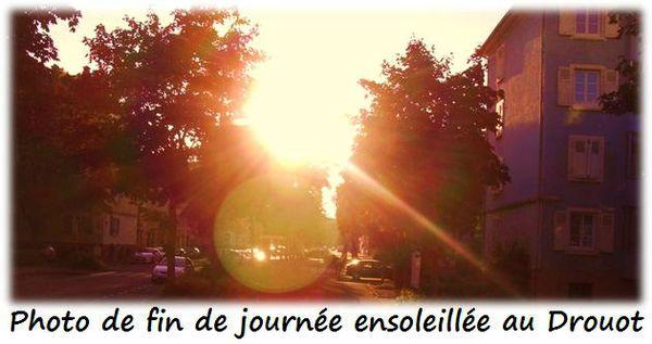 Photo de fin de journée ensoleillée au Drouot