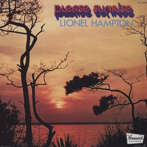 Lionel Hampton - 1972 - Please Sunrise (Brunswick)