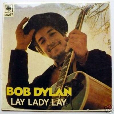 Bob Dylan : Lay Lady Lay