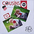 Avril 2011- Cousins, complices