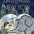Un éléphant à new york