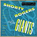 Shorty Rogers And His Giants - 1953 - Shorty Rogers And His Giants (RCA Victor)