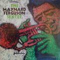 Maynard Ferguson Sextet - 1965 - The Maynard Ferguson Sextet (Mainstream)