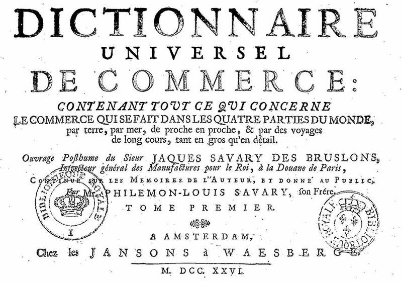 Dictionnaire universel de commerce - Savary des Bruslons