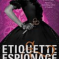 Etiquette & espionage ~~ gail carriger
