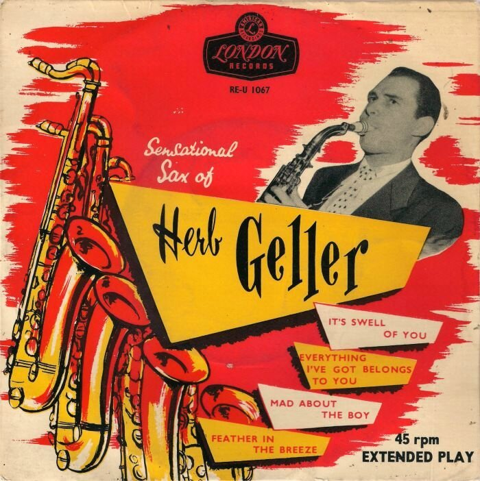 Herb Geller Quartet - 1953 - The Sensational Saxophone of Herb Geller (London)