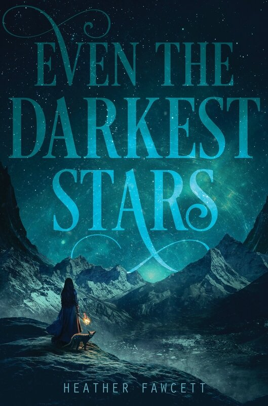 Even the Darkest Stars_Heather Fawcett