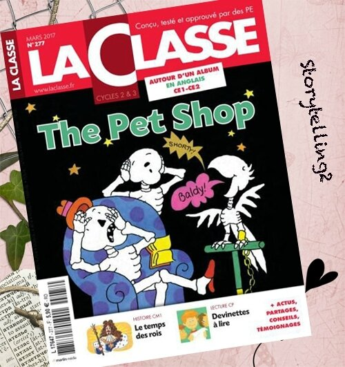 The Pet Shop, CE1-CE2, ma séquence animals and pets / have got dans le magazine La Classe !