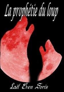 la prophétie du loup