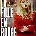 La fille en rouge - kate hamer (2016)