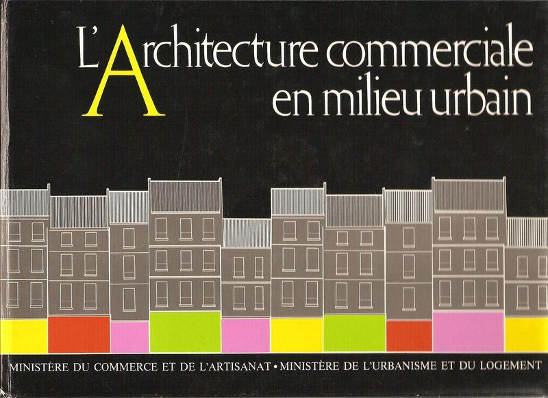 Livre l 39 architecture commerciale en milieu urbain for Architecture commerciale definition