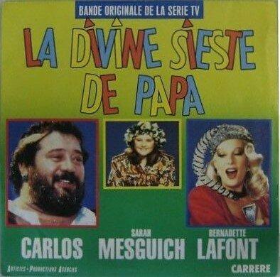 Disque 45 trs La Divine sieste de papa 1986 Bernadette Lafont