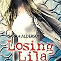Hunting lila, tome 2 : losing lila