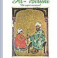 Al-bîruni : un esprit universel vu par michel soulard