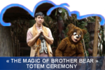DCA_THE_MAGIC_OF_BROTHER_BEAR_TOTEM_CEREMONY