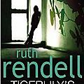 Ruth rendell : tigerlily's orchids