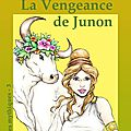 La vengeance de junon, editions dominique leroy