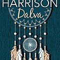 Lire contemporain : dalva (jim harrison)