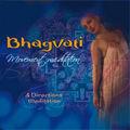 Bhagvati mouvement meditation