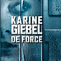 De force, de karine giebel