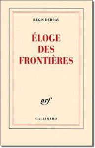 eloge_frontieres_debray