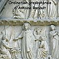 4) Ordination d'Antoine Renoult