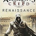 Assassin's creed, tome 1 : renaissance