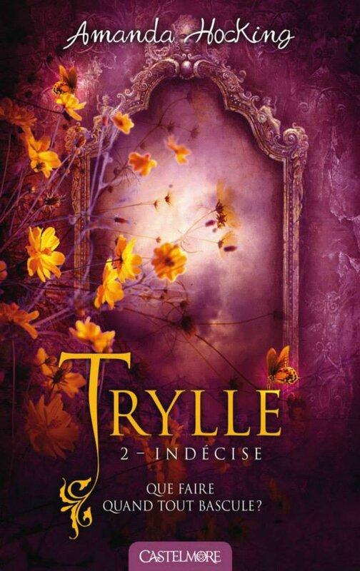 trilogie-des-trylles,-tome-2---indecise-503059