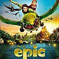 Epic, la bataille du royaume secret
