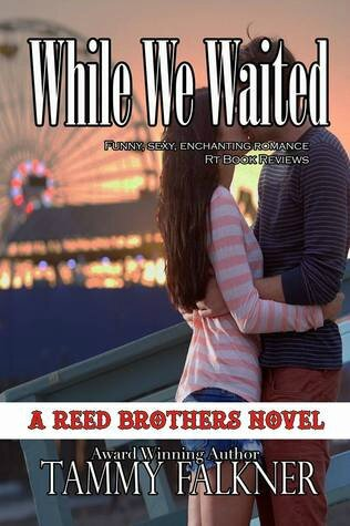 While We Waited (The Reed Brothers #8) by Tammy Falkner