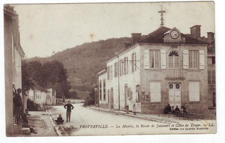 10 - PROVERVILLE - Mairie, Route de Jaucourt et Cotes de Troyes