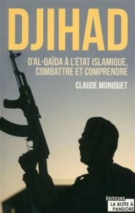 djihad claude moniquet