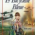La bicyclette bleue, de régine deforges