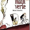 La main verte - Herv Bourhis