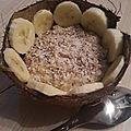 Un porridge aux saveurs des îles