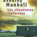 Henning mankell : les chaussure italiennes