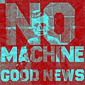 No machine - good news