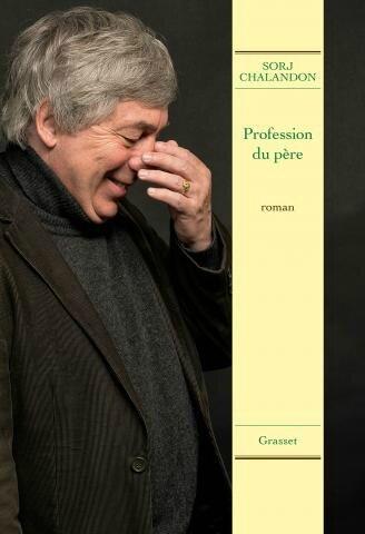 PROFESSION DU PÈRE - Sorj CHALANDON