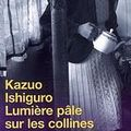 Lumire ple sur les collines ; Kazuo Ishiguro