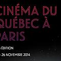 Tabarouette, c'est la 18 ème édition de cinéma du québec à paris !!