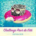 Challenge pavé de l'été: édition 2015
