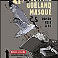 AU GOELAND MASQUE  Penmarch' ce we !