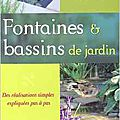 Fontaines & bassins de jardin peter robinsson ed eyrolles