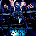 Magic Mike (25 Mars 2013)