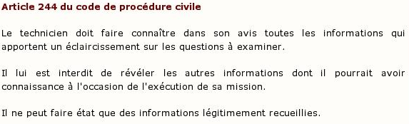 Article 244 du code de procédure civile :