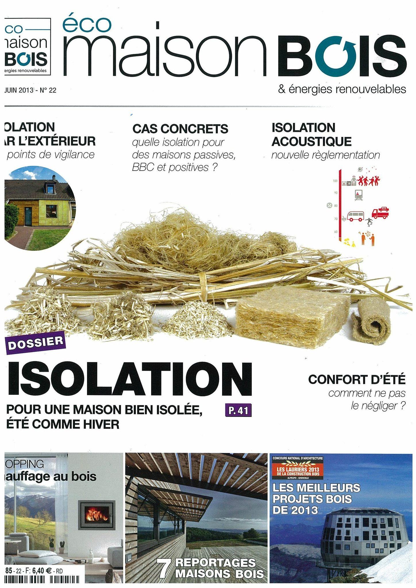Parution dans la revue éco maison bois n 22 de mai juin 2013