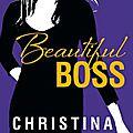 Beautiful boss > christine lauren