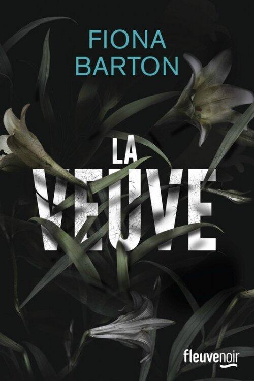 La veuve de Fiona Barton