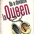 On a dévalisé la queen > jean-françois quesnel